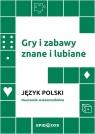 Gry i zabawy znane i lubiane. Język polski Adam Cedro