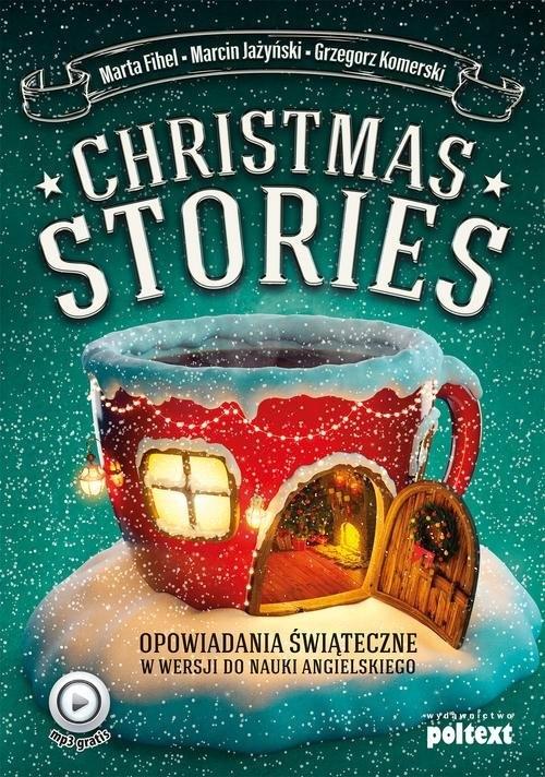 Christmas Stories Fihel Marta, Jażyński Marcin, Komerski Grzegorz