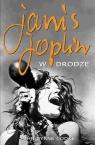 Janis Joplin W drodze