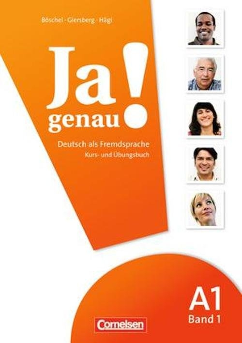 Ja genau!  Kurs- und Übungsbuch mit Lösungen und Audio-CD  A1: Band 1 Böschel Claudia, Giersberg Dagmar, Hägi Sara