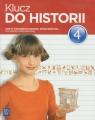 Klucz do historii 4 Zeszyt ćwiczeń do historii i społeczeństwa