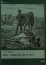 Ligny Quatre Bras 16 VI 1815