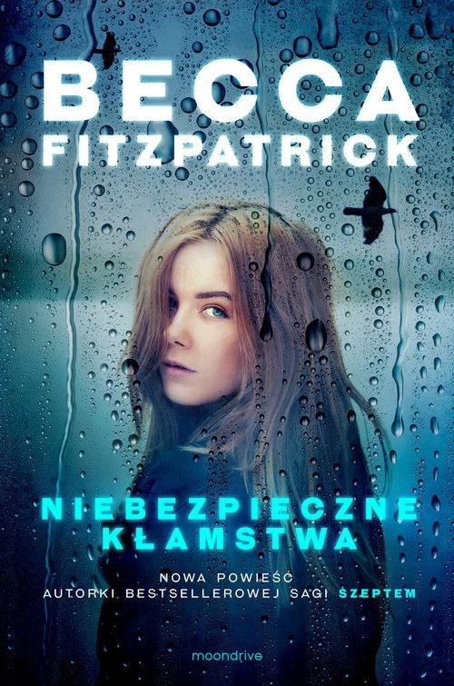 Niebezpieczne kłamstwa Fitzpatrick Becca