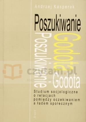 Poszukiwanie Godota Andrzej Kasperek