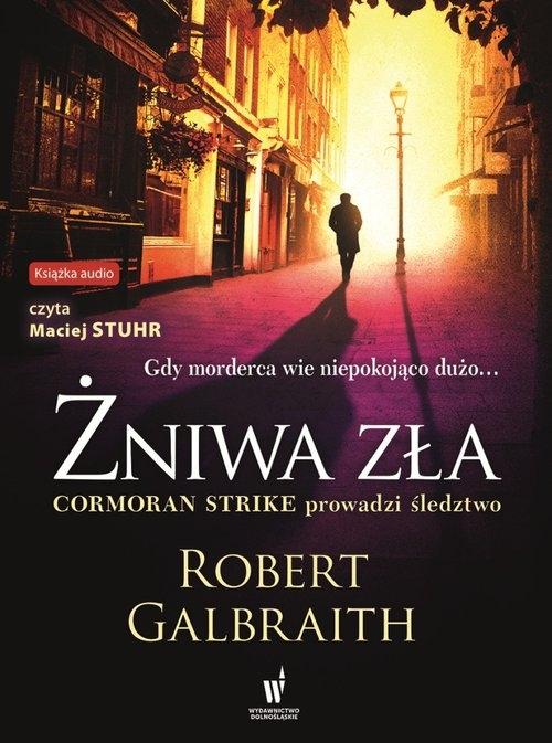Żniwa zła. (Audiobook) Robert Galbraith (J.K. Rowling)