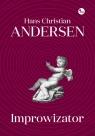 Improwizator Andersen Hans Christian