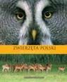 Zwierzęta Polski The wildlife of Poland Nowakowska Marzanna
