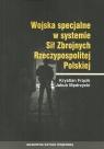 Wojska specjalne w systemie Sił Zbrojnych Rzeczypospolitej Polskiej