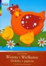 Wiosna i Wielkanoc Ozdoby z papieru