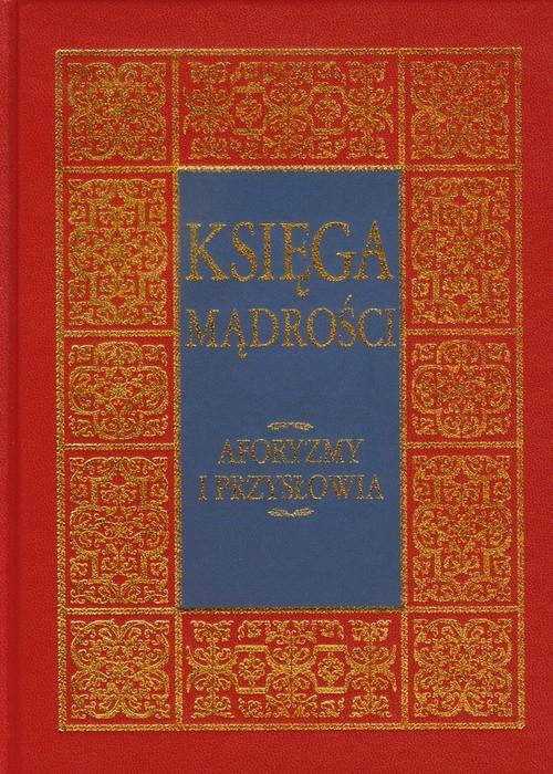 Księga mądrości Illg Jacek, Illg Tomasz