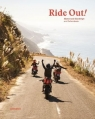 Ride Out! Motorcycle Roadtrips and Adventures Gestalten