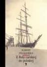 Z floty carskiej do polskiej (Uszkodzona okładka) Stankiewicz Mamert