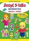 Zeszyt 5-latka Matematyka Basia i Julek