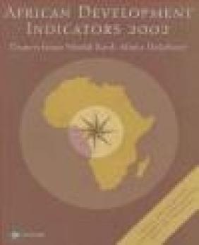 African Development Indicators 2002 World Bank,  World Bank,  World Bank