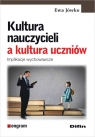 Kultura nauczycieli a kultura uczniów