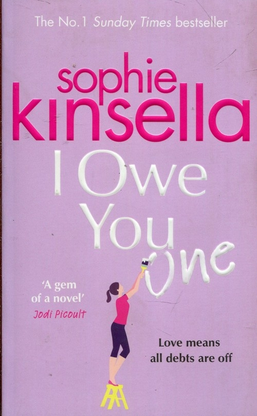 I Owe You One Kinsella Sophie