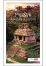 Meksyk Jukatan i Chiapas Travelbook Pytel-Skiba Ewa, Skiba Paweł
