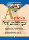 Apteki Zasady opodatkowania i funkcjonowania aptek  Styczyński Rafał