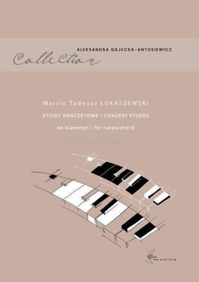 Etiudy koncertowe na klawesyn Marcin Tadeusz Łukaszewski