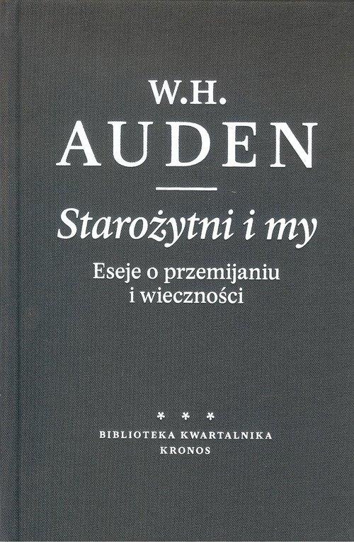 Starożytni i my Auden W. H.