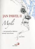 Jan Paweł II. Myśli Nani Tedeschi (ilustr.)