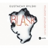 Blask Audiobook Eustachy Rylski