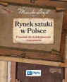 Rynek sztuki w Polsce Przewodnik dla kolekcjonerów i inwestorów Bryl Monika