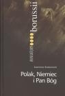 Polak, Niemiec i Pan Bóg Kazimierz Brakoniecki KABRA