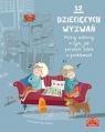 12 dziecięcych wyzwań. Polscy autorzy o tym, jak poradzić sobie z problemami