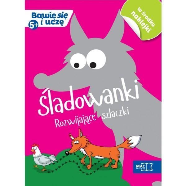 ŚLADOWANKI. ROZWIJAJACE SZLACZKI (5+) Żaba-Żabińska Wiesława
