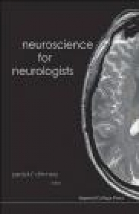 Neuroscience for Neurologists P Chinnery