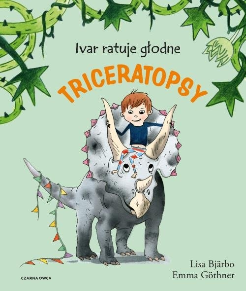 Ivar ratuje głodne triceratopsy Bjarbo Lisa