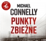 Punkty zbieżne. Audiobook Michael Connelly