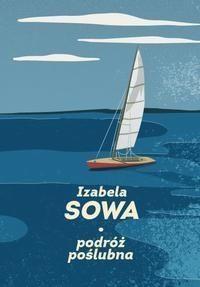 Podróż poślubna Sowa Izabela