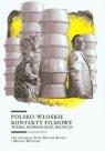 Polsko-włoskie kontakty filmowe Topika, koprodukcje, recepcja