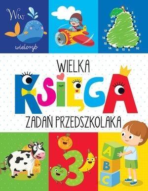 Wielka księga zadań przedszkolaka Krzysztof Wiśniewski