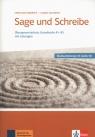 Sage und Schreibe - Neubearbeitung. Übungswortschatz Grundstufe A1-B1 mit Lösungen + CD