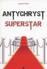 Antychryst superstar