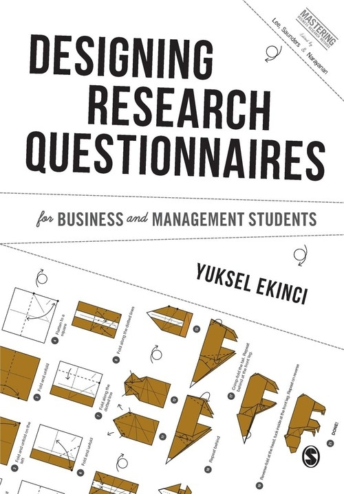 Designing Research Questionnaires for Business and Management Students Yuksel Ekinci