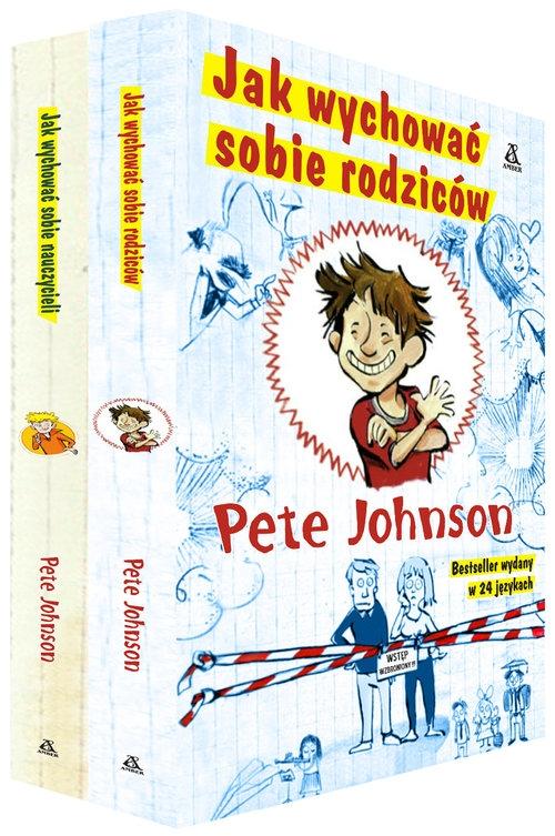 Jak wychować sobie rodziców / Jak wychować sobie nauczycieli Johnson Pete