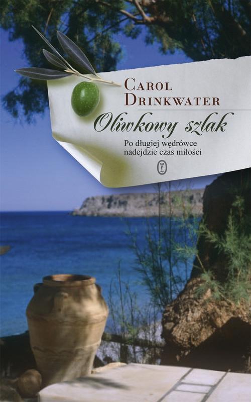 Oliwkowy szlak Drinkwater Carol