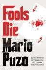 Fools Die Puzo Mario