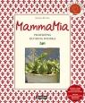 MammaMia Prawdziwa kuchnia włoska (Uszkodzona okładka)