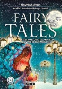 Fairy Tales Andersen Hans Christian, Fihel Marta, Jemielniak Dariusz, Komerski Grzegorz