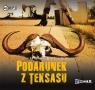 Podarunek z Teksasu  (Audiobook)