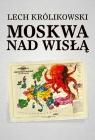 Moskwa nad Wisłą