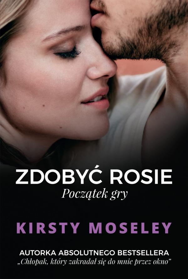 Zdobyć Rosie. Początek gry Kirsty Moseley