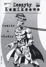 Zeszyty komiksowe 8. Komiks a władza