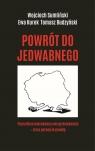 Powrót do Jedwabnego Sumliński Wojciech, Kurek Ewa, Budzyński Tomasz,