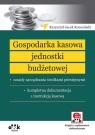 Gospodarka kasowa jednostki budżetowej zasady zarządzania środkami Korociński Krzysztof Jacek